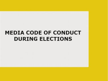 Media Code of Conduct during Elections