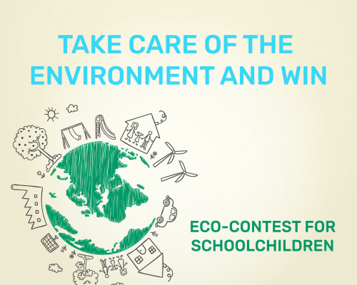 "Eco-contest for Schoolchildren - ""Take care of the Environment and Win"""