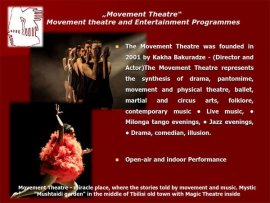 Movement theatre and Entertainment Programmes