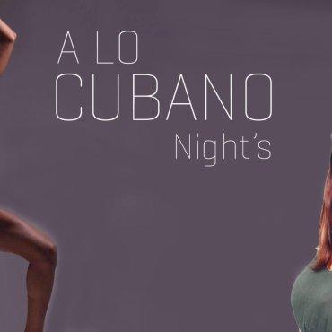 A Lo Cuban Night's