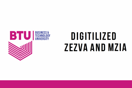 Digitalized Zezva and Mzia